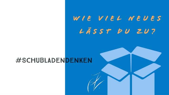 #SchubladenDenken
