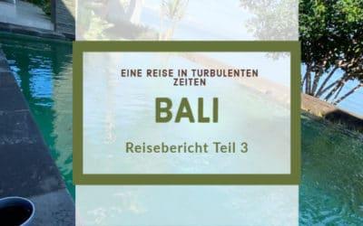 Bali – Reisebericht Teil 3