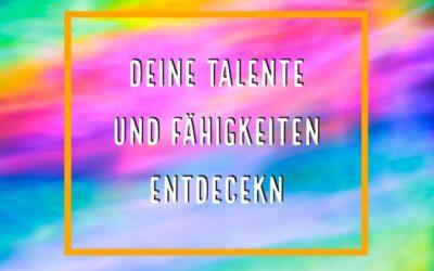 Talente und Fähigkeiten